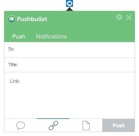 Mit Pushbullet eine Push Notification versenden. (Screenshot: Pushbullet)