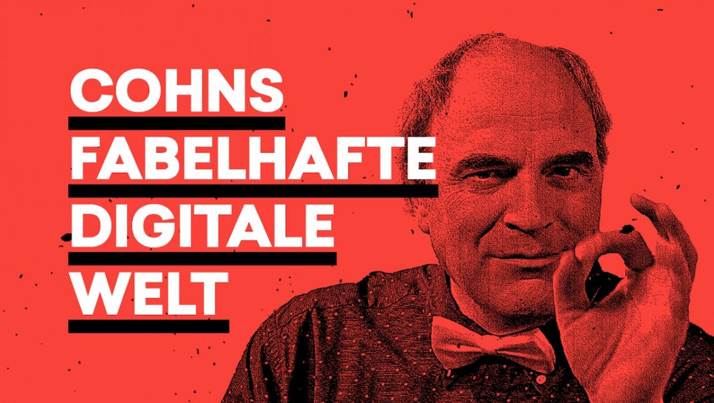Cohns fabelhafte digitale Welt oder: Digitalisierte Kühe auf Abwegen