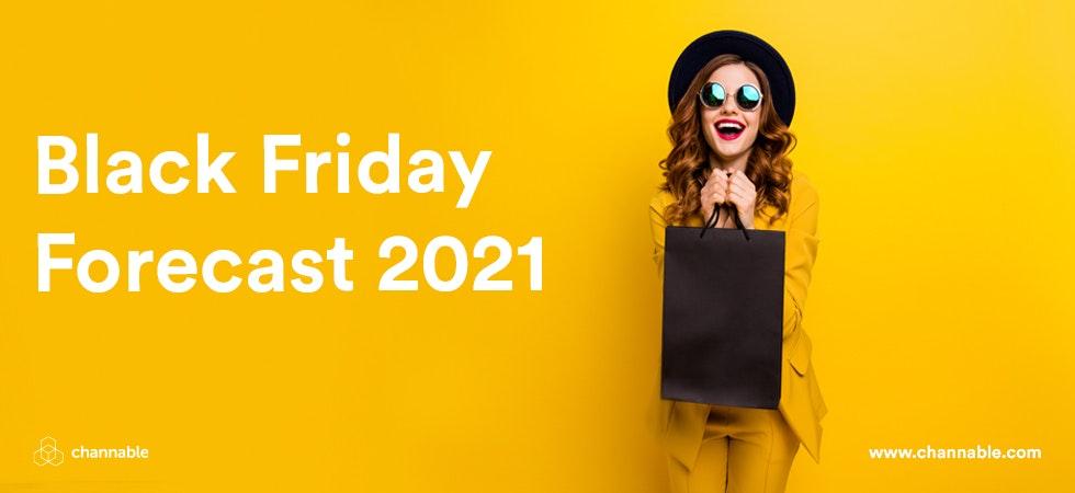 Black Friday Forecast 2021