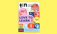 Love to learn – t3n 65 zeigt, wie Neugier erfolgreich macht